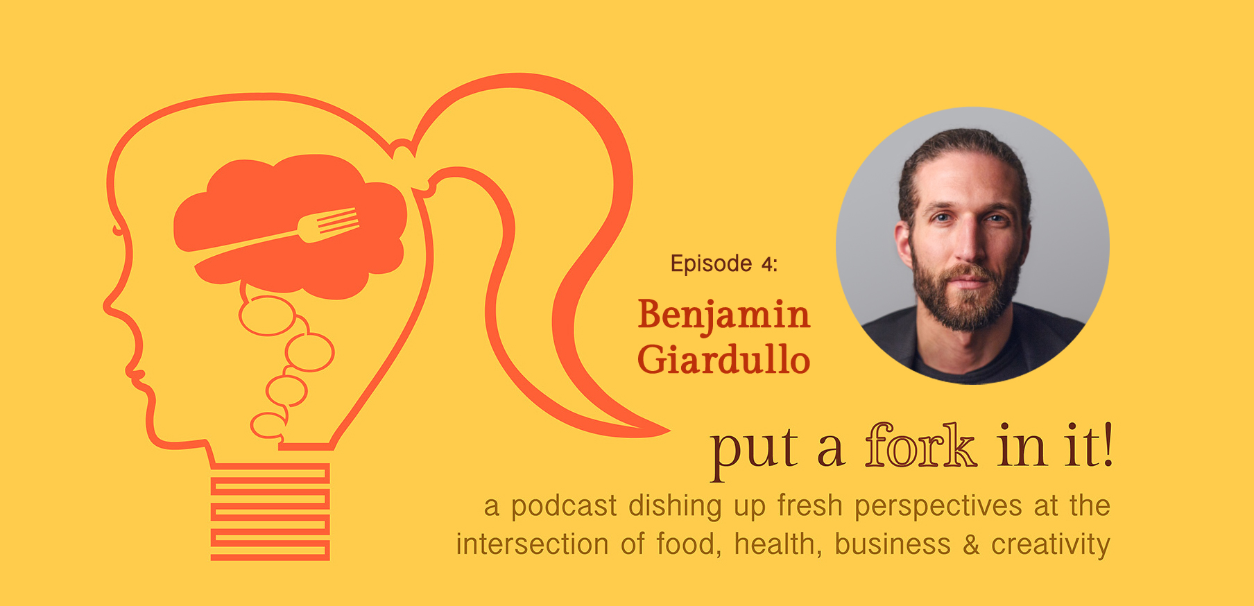 PAFII Episode 4: Ben Giardullo, Business Development Consultant and Food/Agriculture Entrepreneur