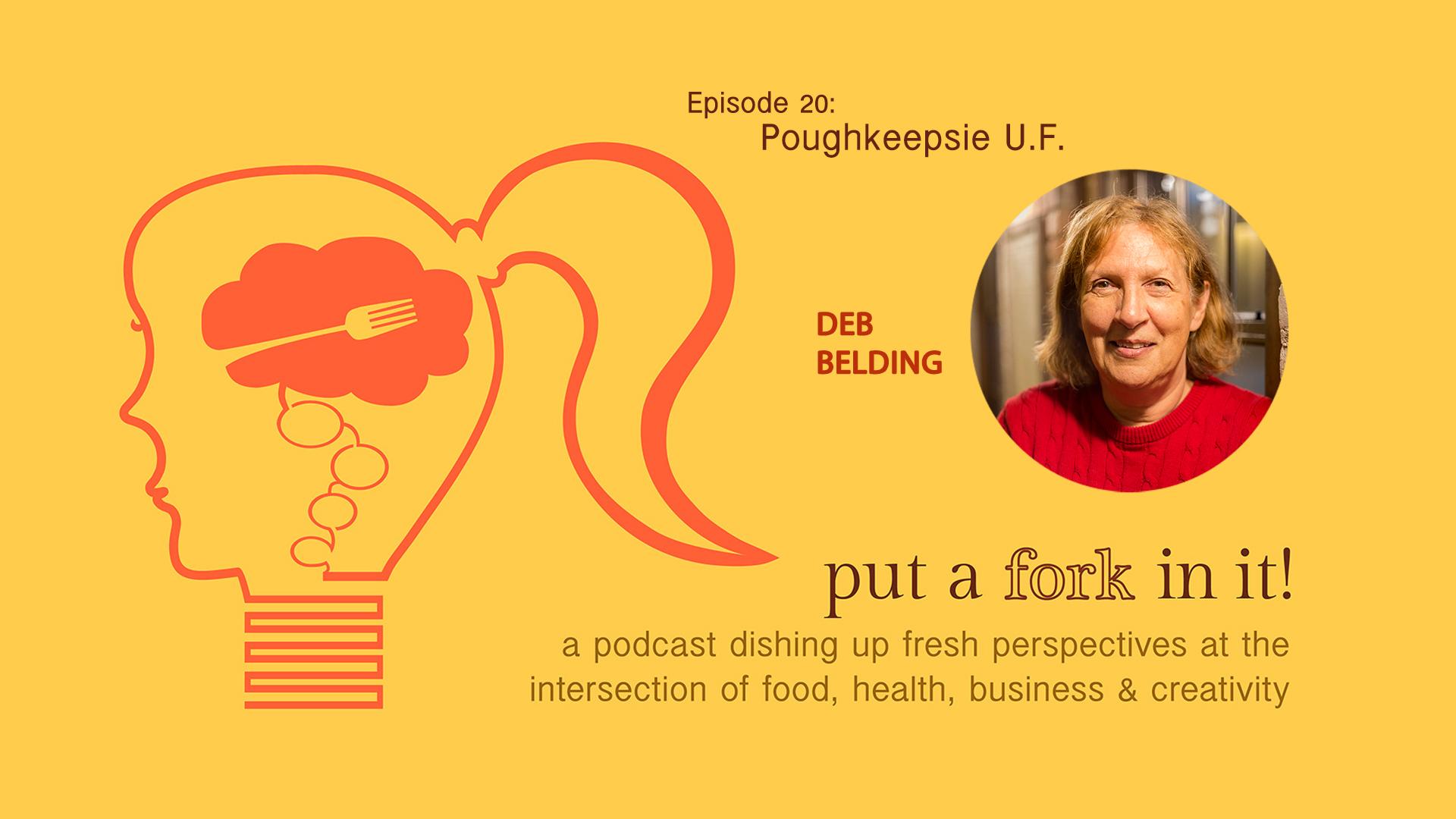 PAFII Episode 20: Deb Belding, Program Coordinator for Poughkeepsie Underwear Factory