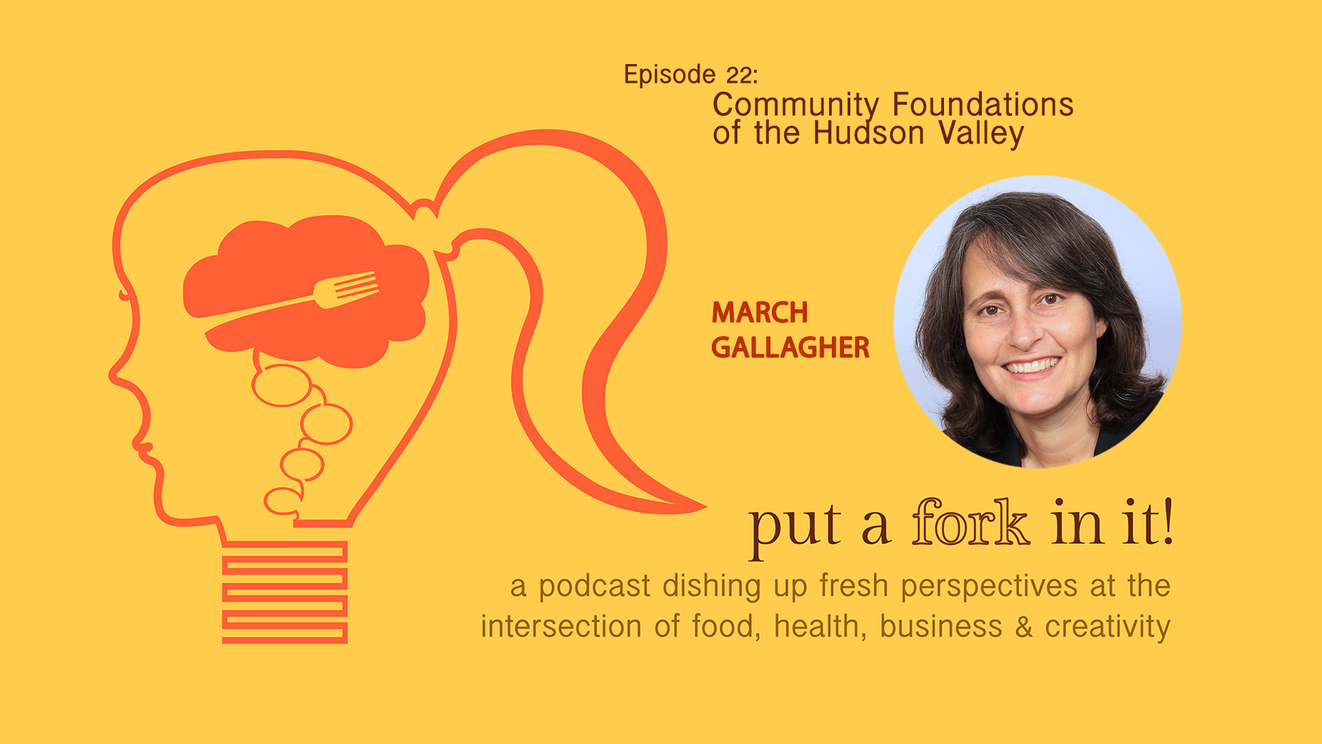 Episode 22: March Gallagher, Community Foundations of the Hudson Valley and Feed HV
