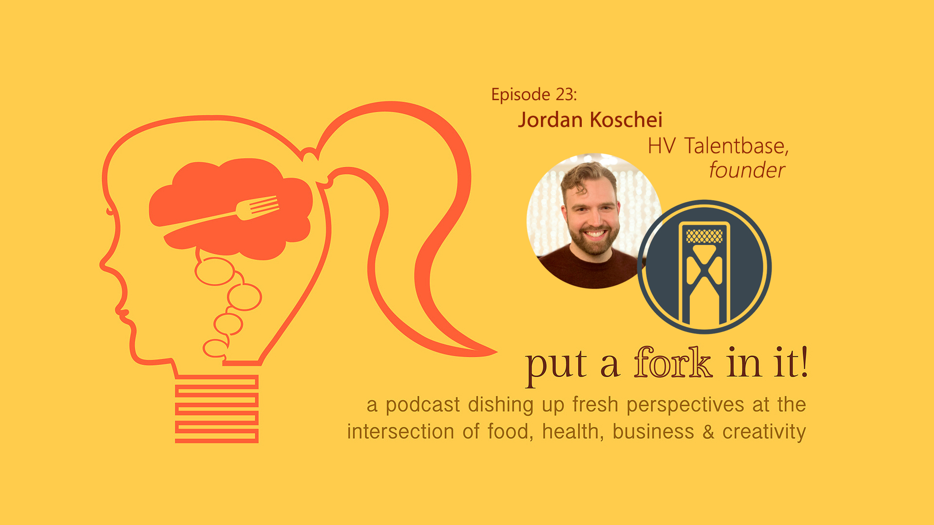 Episode 23: Jordan Koschei with HV Talentbase