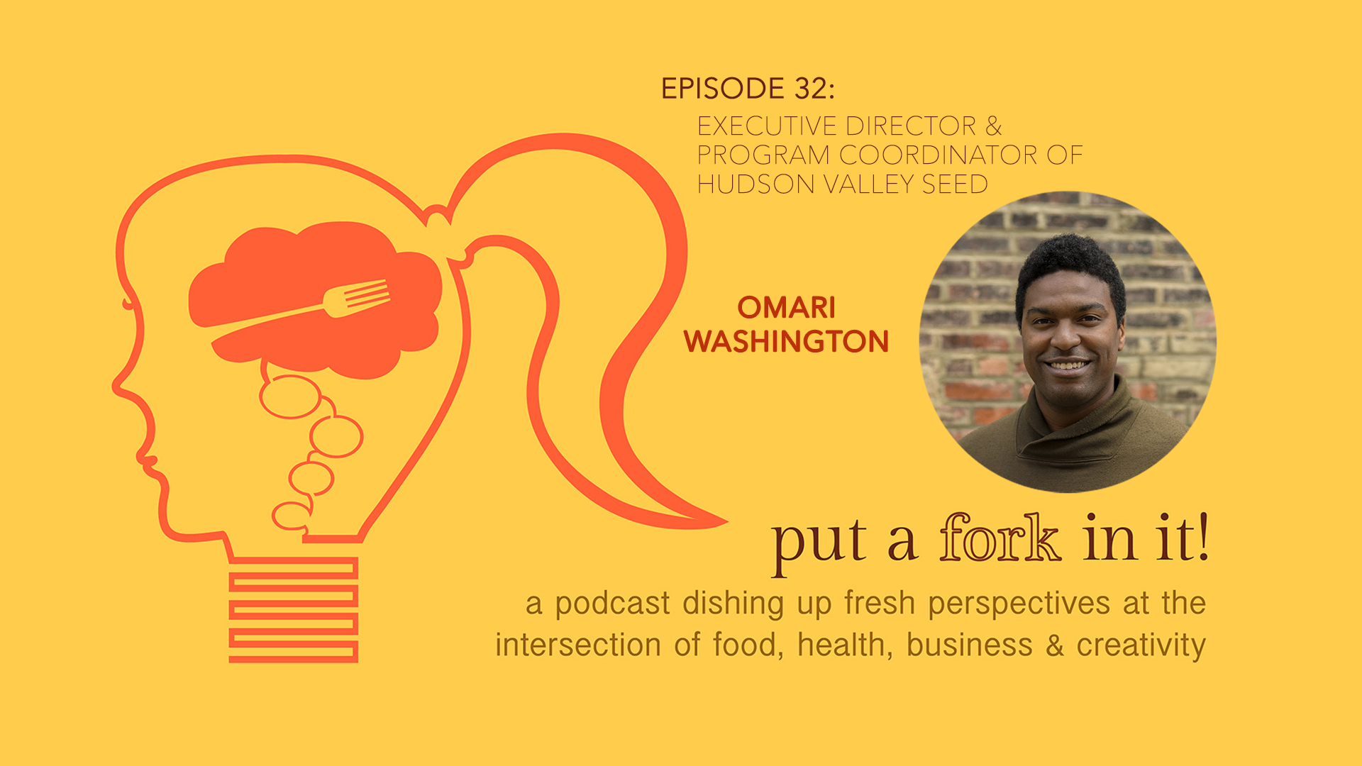 32: Omari Washington, Hudson Valley Seed
