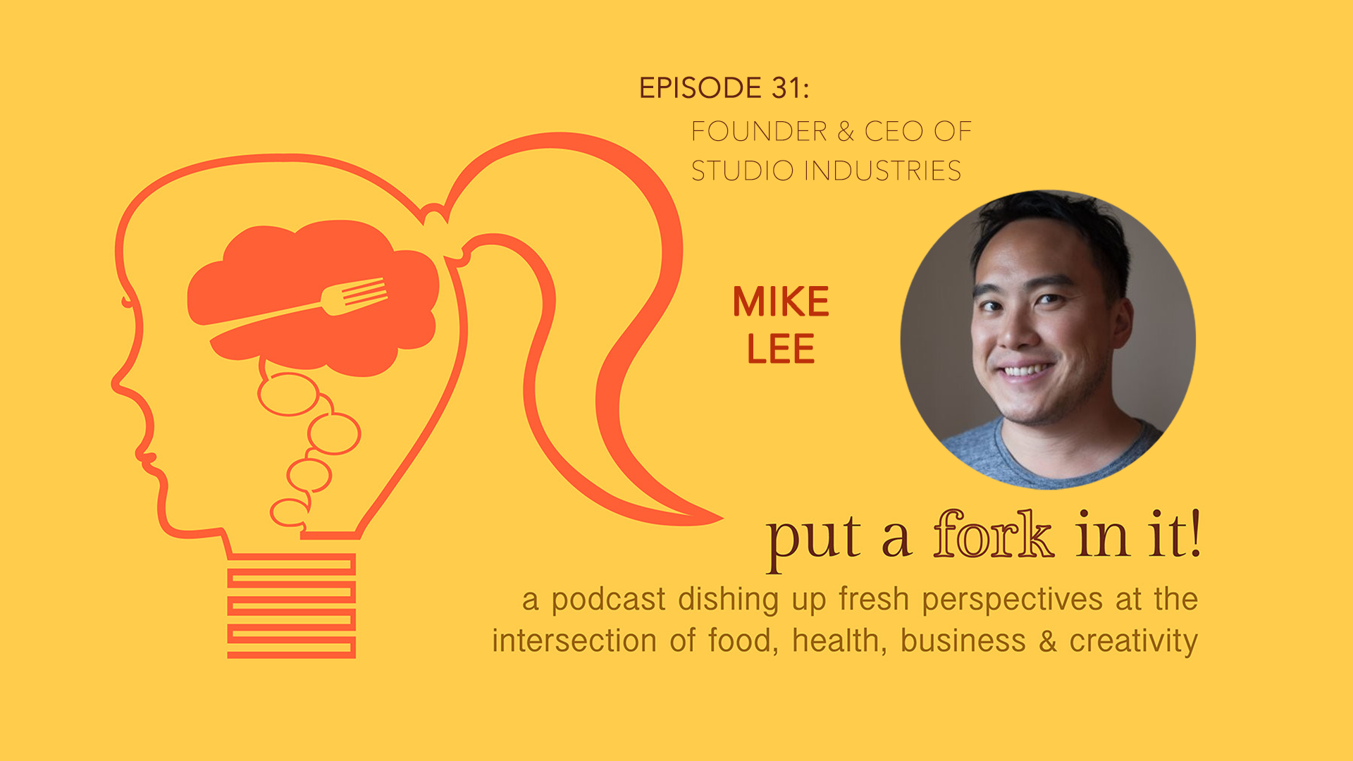 31: Mike Lee, Founder and CEO of Studio Industries